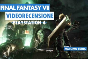 Game Review: la recensione di Final Fantasy VII